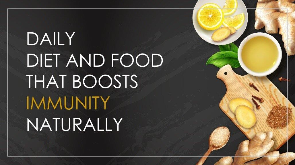 Title: Daily diet and food that boosts immunity naturally